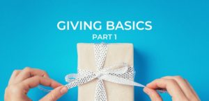 Giving Basics Part 1